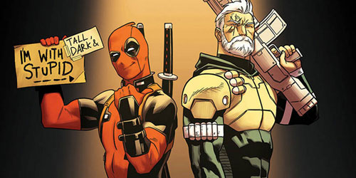 «کیبل» و «ددپول» (Cable & Deadpool)